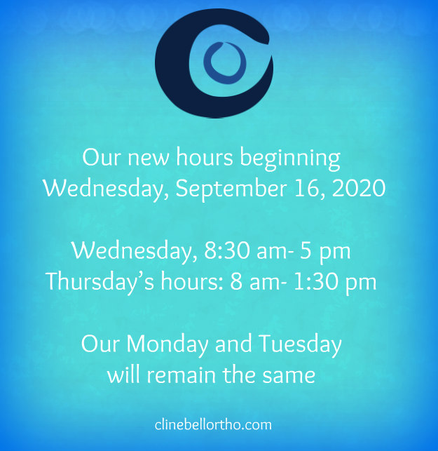 our new hours 2020 Clinebell Orthodontics